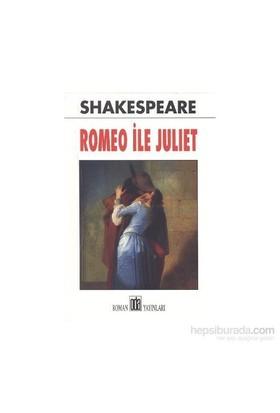 Romeo İle Juliet - William Shakespeare