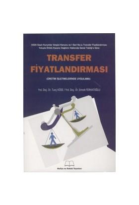 Transfer Fiyatlandırması (üretim İşletmelerinde Uygulama)