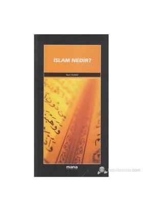 İslam Nedir ?-Nuri Yılmaz