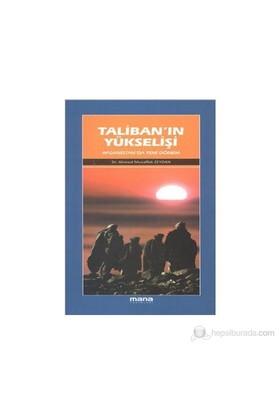Taliban'In Yükselişi-Ahmet Muvaffak Zeydan