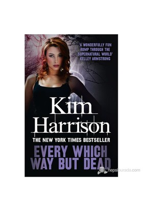 Every Which Way But Dead-Kim Harrison