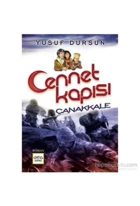 Cennet Kapısı Çanakkale - Yusuf Dursun