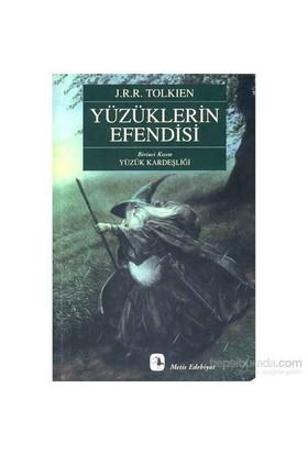 Yüzüklerin Efendisi Yüzük Kardeşliği - J. R. R. Tolkien
