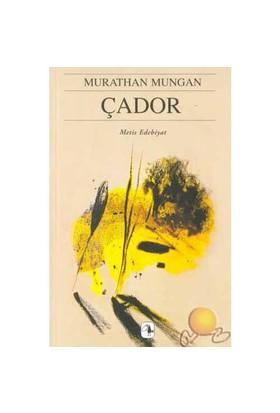 Çador - Murathan Mungan