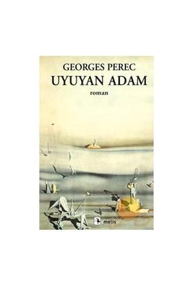Uyuyan Adam - Georges Perec