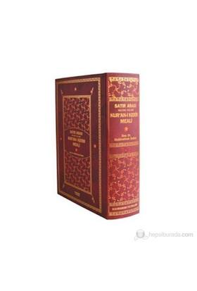 Satır Arası Kelime Kelime Kur'an-I Kerim Meali (2 Cilt Bir Arada - Hafız Boy)