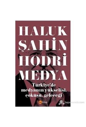 Hodri Medya-Haluk Şahin