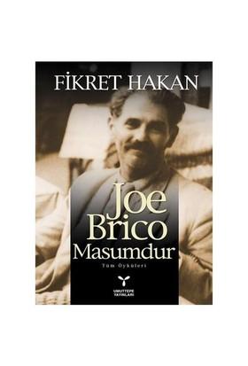 Joe Brico Masumdur-Fikret Hakan