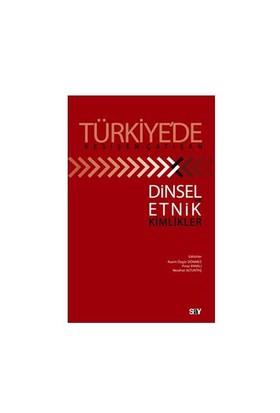 Türkiye'de Kesişen - Çatışan Dinsel Ve Etnik Kimlikler