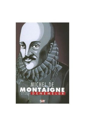 Denemeler - 1. Kitap - Michel De Montaigne