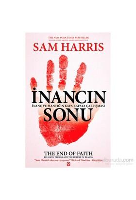 İnancın Sonu - İnanç ve Mantığın Kafa Kafaya Çarpışması - Sam Harris