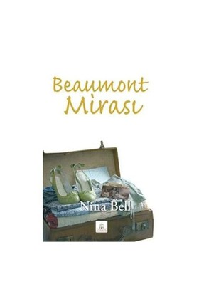 Beaumont Mirası