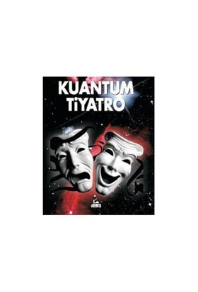 Kuantum Tiyatro-Serkan Sönmez