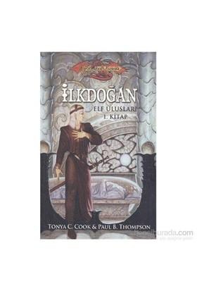 İlkdoğan Elf Ulusları 1.Kitap Ejderha Mızrağı Serisii-Tonya C. Cook