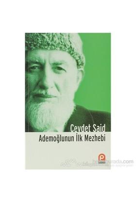 Ademoğlunun İlk Mezhebi İslam Ve Şiddet Üzerine