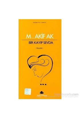 Bir Kayıp Sevda-Mehmet Akif Ak