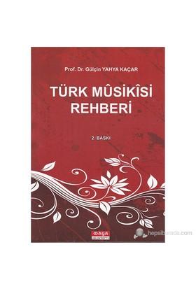Türk Müsikisi Rehberi-Gülçin Yahya Kaçar