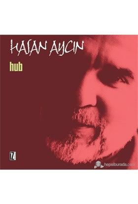 Hub-Hasan Aycın