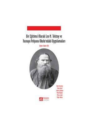 Bir Eğitimci Olarak Leo N. Tolstoy Ve Yasnaya Polyana Okulundaki Uygulamaları-Pelin Baklan