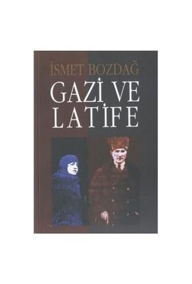 Gazi ve Latife