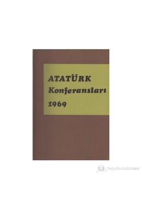 Atatürk Konferansları 1969 Cilt: 3-Kolektif