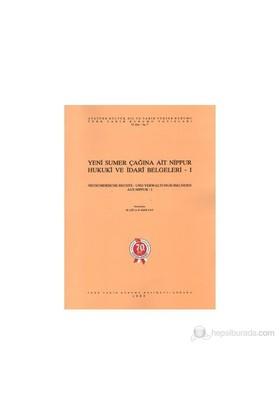 Yeni Sumer Çağına Ait Nippur Hukuki Ve İdari Belgeleri 1 / Neusumerische Rechts- Und Verwaltungsurkunden Aus Nippur-1-H. Kızılay