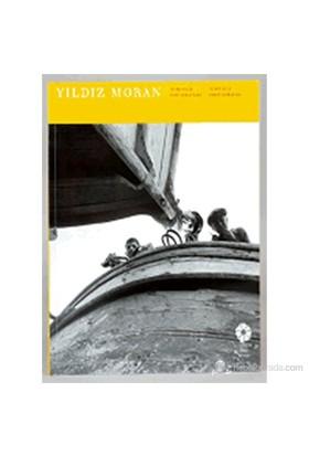 Yıldız Moran - Zamansız Fotoğraflar-Yıldız Moran