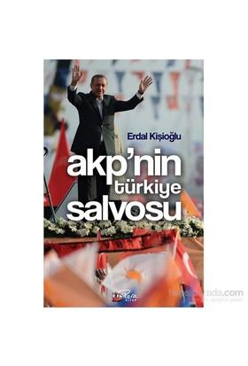 Akp'nin Türkiye Salvosu