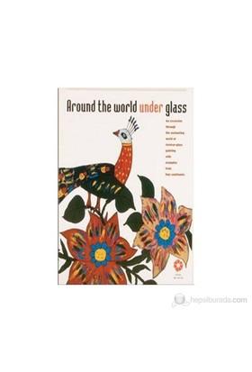Around The World Under Glass-Kolektif