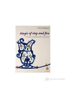 Magic Of Clay And Fire - (A History Of Kütahya Pottery And Potters)-Garo Kürkman