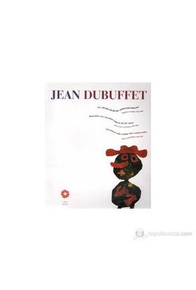 Jean Dubuffet - (20. Yüzyılın Büyük Bir Sanatçısıyla Buluşma Baskılar Ve Resimler 1944-1984)-Kolektif