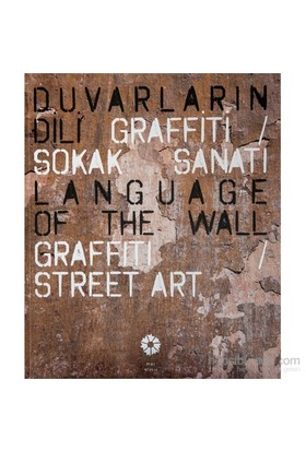 Duvarların Dili Grafiti - Sokak Sanatı-Ulya Soley
