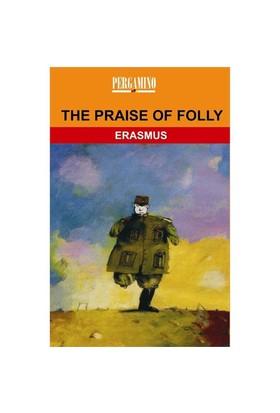 The Paraise Of Folly - Desiderius Erasmus
