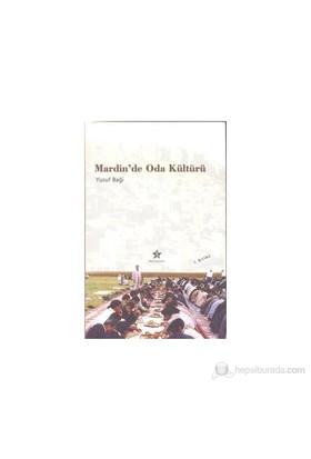 Mardin De Oda Kültürü - Yusuf Baği
