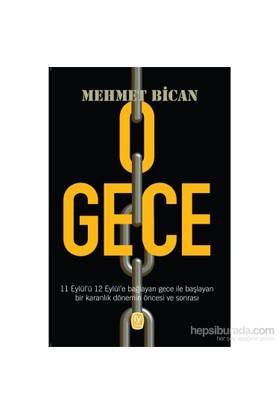 O Gece-Mehmet Bican