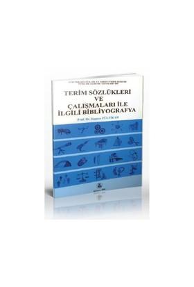Terim Sözlükleri Ve Çalışmaları İle İlgili Bibliyografya-Hamza Zülfikar