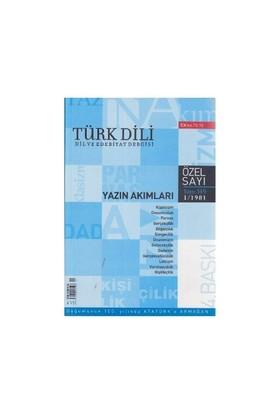 Türk Dili Sayı 349: Yazın Akımları-Kolektif