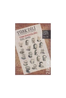 Türk Dili Sayı 286: Türk Öykücülüğü Özel Sayısı