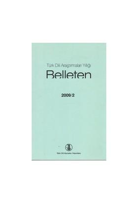Türk Dili Araştırmaları Yıllığı - Belleten 2009 / 2-Kolektif