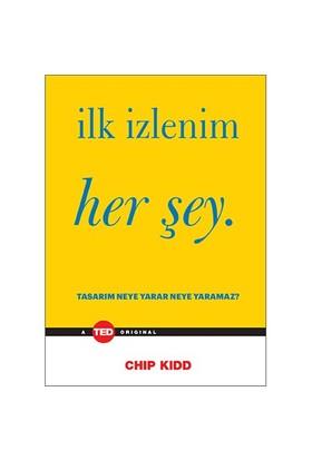 İlk İzlenim Her Şey-Chip Kidd