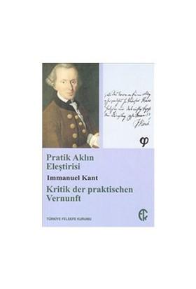 Pratik Aklın Eleştirisi - Immanuel Kant