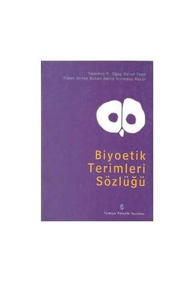 Biyoetik Terimler Sözlüğü
