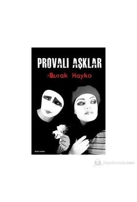 Provalı Aşklar-Burak Hayko