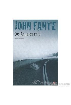 Los Angeles Yolu-John Fante