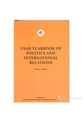 Usak Yearbook Of Politics And International Relations-Kolektif