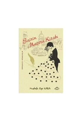 Şairin Macera Kitabı-Mustafa Ege Kara