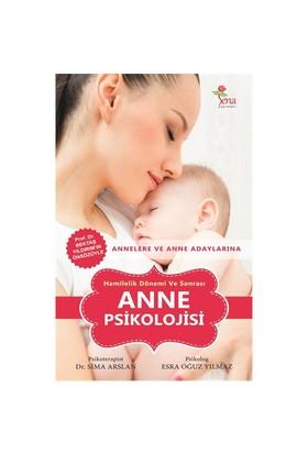 Hamilelik Dönemi Ve Sonrası Anne Psikolojisi - Esra Oğuz Yılmaz