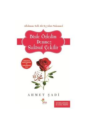Bizde Özledim Denmez Salavat Çekilir-Ahmet Şadi