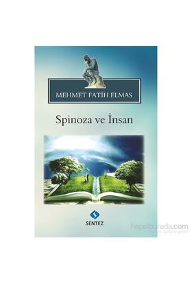 Spinoza Ve İnsan-Mehmet Fatih Elmas