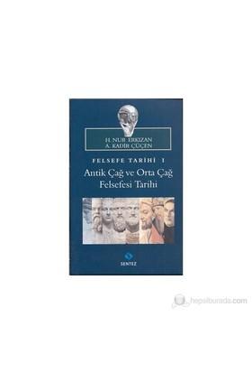 Felsefe Tarihi I-A. Kadir Çüçen